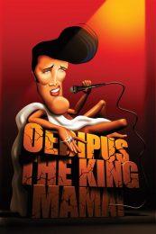 Troubadour Theater Company – Oedipus the King, Mama!